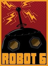 Robot 6 Comic Book Resources