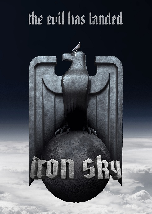 Iron Sky the Evil has Landed Poster