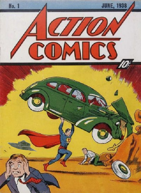 Action Comics number one, the first appearance of Superman