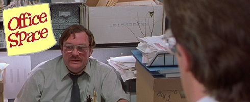Movies that are worth seeing multiple times: Office Space