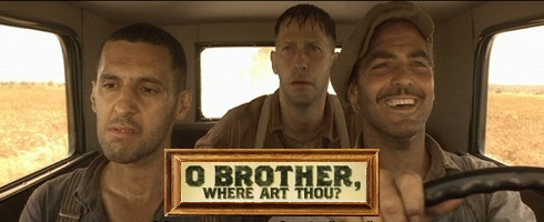 Movies that are worth seeing multiple times: O Brother, Where Art Thou