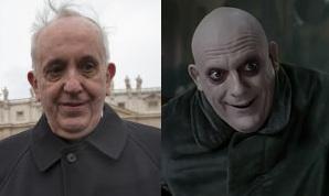 Pope Jorge Mario Bergoglio looks like Uncle Fester