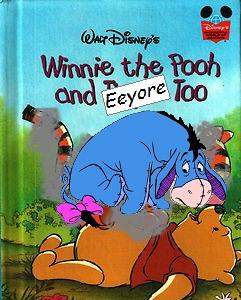Winnie the Pooh and Eeyore Too book