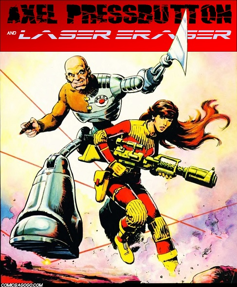 Axel Pressbutton and Laser Eraser Comics A-Go-Go! Poster