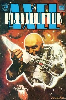 Eclipse Comics, Axel Pressbutton #6