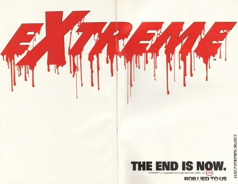 Parody of Extreme The End is Now Advertising
