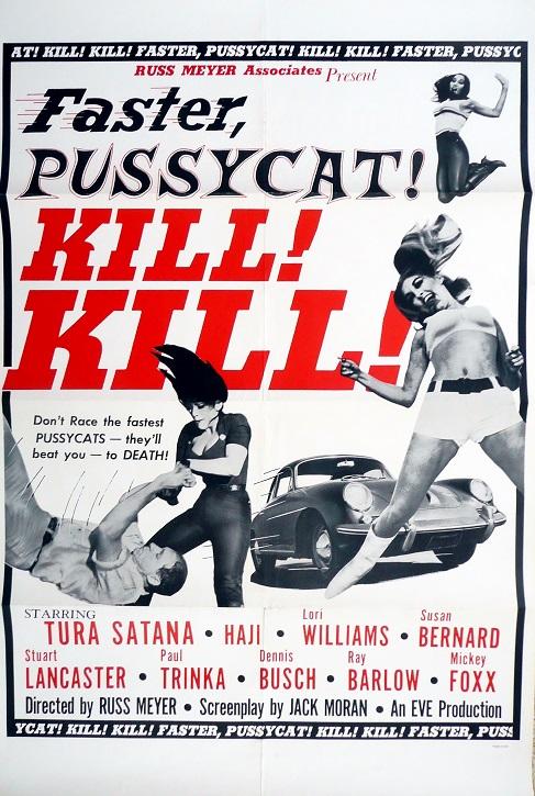 Faster Pussycat! Kill! Kill! movie poster